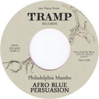 AFRO BLUE PERSUASION - Philadelphia Mambo : Tramp (UK)