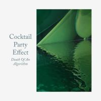 COCKTAIL PARTY EFFECT - Death Of An Algorithm : 12inch