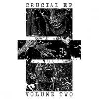 VA - Crucial EP Volume 2 : CRUCIAL (UK)