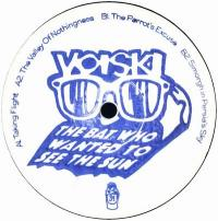 VOISKI - The Bat Who Wanted To See The Sun : 12inch