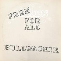 BULLWACKIES ALL STARS - Free For All : LP