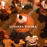 VARIOUS - Levanta Poeira - Afro brazilian music & rhythms 1976-2016 : JAZZ & MILK (GER)