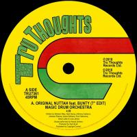 "MAGIC DRUM ORCHESTRA - Original Nuttah feat. Bunty (7"" Edit) / Dread Nourishment : 7inch"