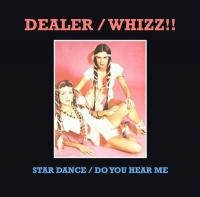 DEALER / WHIZZ!! - Star Dance / Do You Hear Me : 12inch
