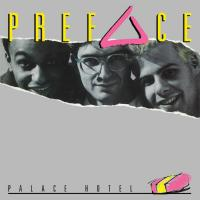 PREFACE - Palace Hotel : 12inch