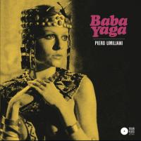 PIERO UMILIANI - Baba Yaga : FOUR FLIES (ITA)