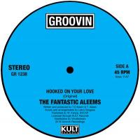 THE FANTASTIC ALEEMS - Hooked On Your Love : 12inch