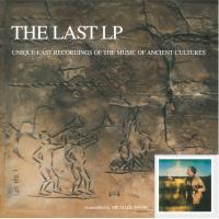 MICHAEL SNOW - THE LAST LP Unique Last Recordings of the Music of Ancient Cultures : LP