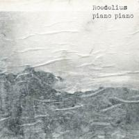 ROEDELIUS - Piano Piano : 2LP