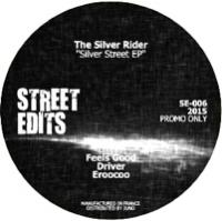 THE SILVER RIDER - Silver Street EP : STREET EDITS (UK)