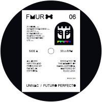 UNIVAC - FUTURO PERFECTO EP : FEMUR (SPA)