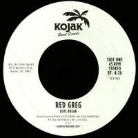 RED GREG - Love Break / Burning : 7inch