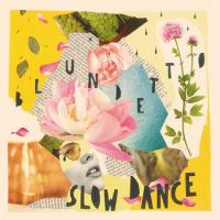 BLUNDETTO - Slow Dance EP : 12inch