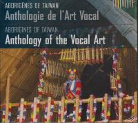ABORIGENES DE TAIWAN - Anthologie De L'art Vocal : BUDA MUSIQUE (FRA)