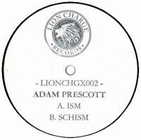 ADAM PRESCOTT - Ism / Schism : 10inch