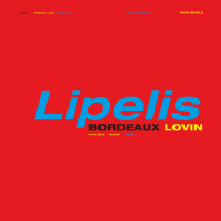 LIPELIS - Bordeaux Lovin EP : PUBLIC POSSESSION (GER)