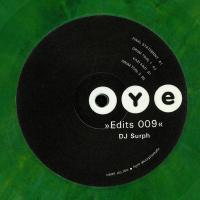 DJ SURPH - OYE EDITS 09 : 12inch