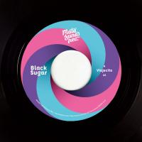 BLACK SUGAR - Viajecito | Too Late : 7inch