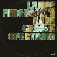 LANCE FERGUSON - Rare Groove Spectrum : FREESTYLE (UK)
