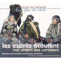VARIOUS - Les Esprits Ecoutent, Musique Des Peuples Autochtones De Siberie : BUDA MUSIQUE (FRA)