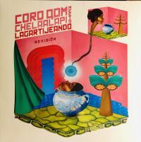 CORO QOM CHELAALAPI Meets LAGARTIJEANDO - Revisio?n EP : 12inch