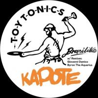KAPOTE - Brasiliko : TOY TONICS (GER)