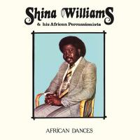 SHINA WILLIAMS & HIS AFRICAN PERCUSSIONISTS - African Dances : MR.BONGO (UK)