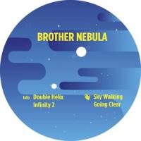 BROTHER NEBULA - Going Clear EP : 12inch