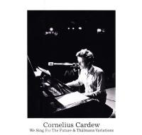 CORNELIUS CARDEW - We Sing For The Future & Th辰lmann Variations : DOXY (ITA)