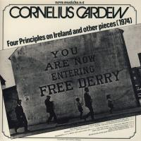CORNELIUS CARDEW - Four Principles On Ireland And Other Pieces : LP