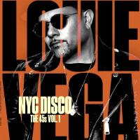 LOUIE VEGA - NYC Disco (The 45s Vol.1) : NERVOUS (US)