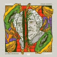 IVAN CONTI - POISON FRUIT : LP