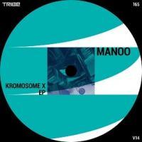 MANOO - Kromosome X EP : 12inch
