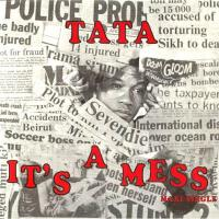 TATA - It's A Mess : 12inch