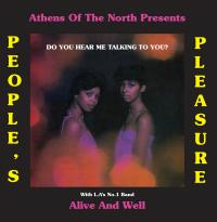 PEOPLE'S PLEASURE & ALIVE AND WELL - Do You Hear Me Talking to You? : ATHENS OF THE NORTH (UK)