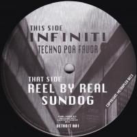 INFINITI  / REEL BY REAL - Techno Por Favor / Sundog : PRESERVATION SOUND (UK)