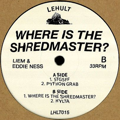 LIEM & EDDIE NESS - Where Is The Shredmaster? : LEHULT (GER)