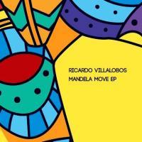 RICARDO VILLALOBOS - Mandela Move EP : 2x12inch