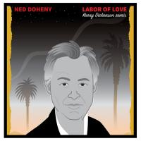 NED DOHENY - Labor Of Love (Kenny Dickenson Remix) : 12inch