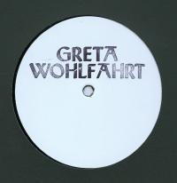 GRETA WOHLFAHRT - GRETA001 : 12inch