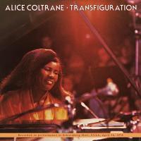 ALICE COLTRANE - Transfiguration : ANTARCTICA STARTS HERE (US)