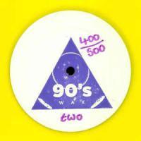 90's Wax - 90's Wax Two : 12inch