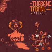 THABANG TABANE - Matjale : MUSHROOM HOUR HALF HOUR (SOUTH AFRICA)