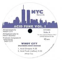 WINDY CITY  feat. MOOT BOOXLE - Acid Funk Vol.1 : NYC RECORDS (US)