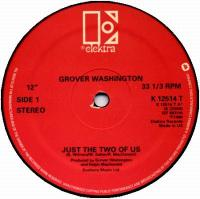 GROVER WASHINGTON / DONALD BYRD - JUST THE 2 OF US / LOVE HAS COME AROUND : 12inch