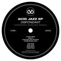 DISPONDANT - Acid Jazz EP : DEFROSTATICA (GER)
