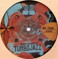 TURBOJAZZ - NIGHT COLORS EP : LOCAL TALK (SWE)