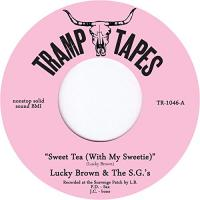 LUCKY BROWN & THE S.G.'S - Sweet Tea (With My Sweetie) : 7inch