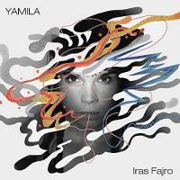 YAMILA - Iras Fajro : LP