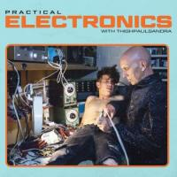 THIGHPAULSANDRA - Practical Electronics With : EDITIONS MEGO (AUS)